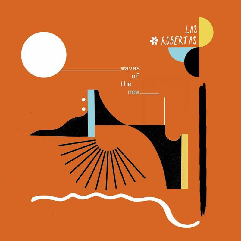 Las Robertas - Waves Of The New Vinyl LP | Black